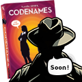 CODENAMES: in stores soon!