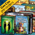 Gen Con Pre-Order and Special Guests!