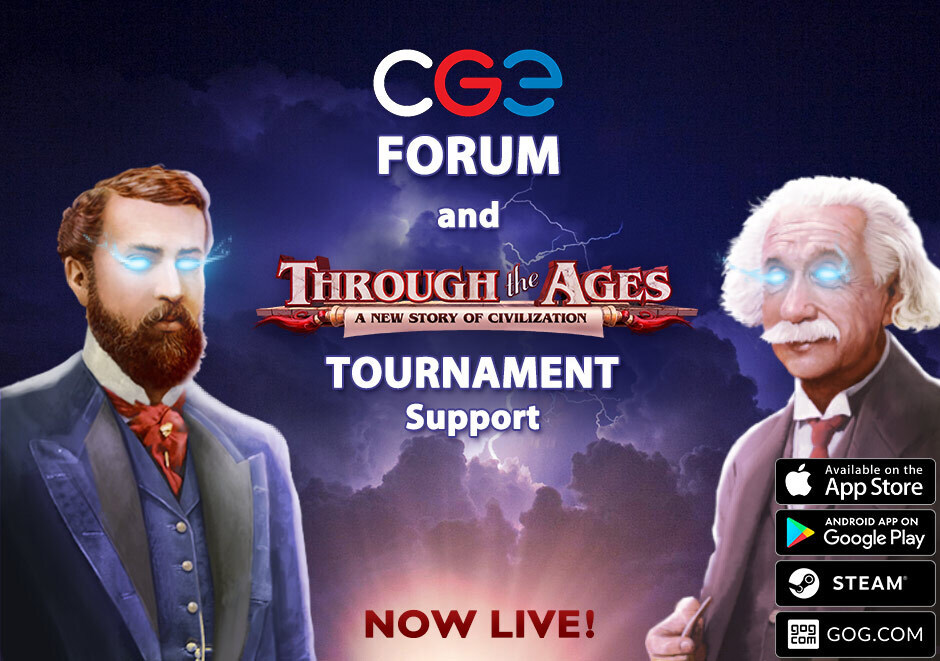 CGE Forum and Through the Ages Tournament Support